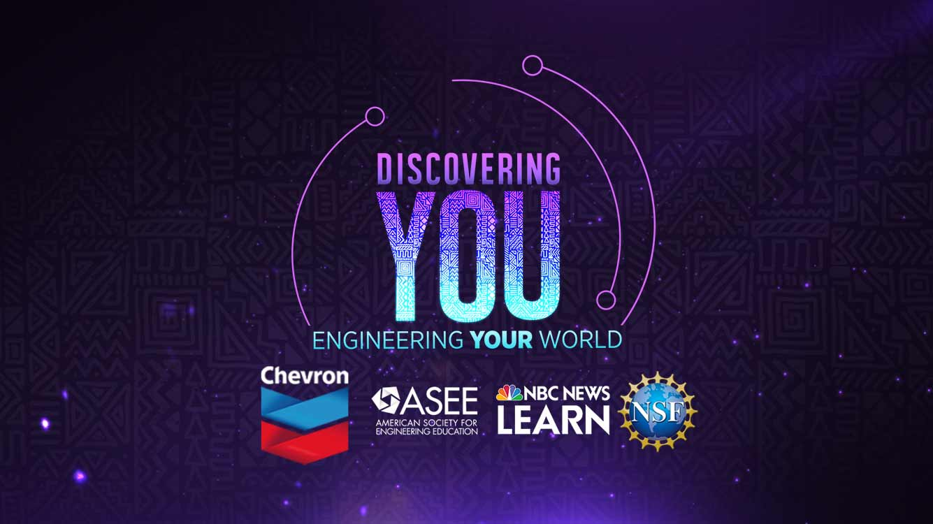 NBC Learn logo for the Discovering YOU series - engineer your world. Supported by NSF, Chevron, and ASEE.