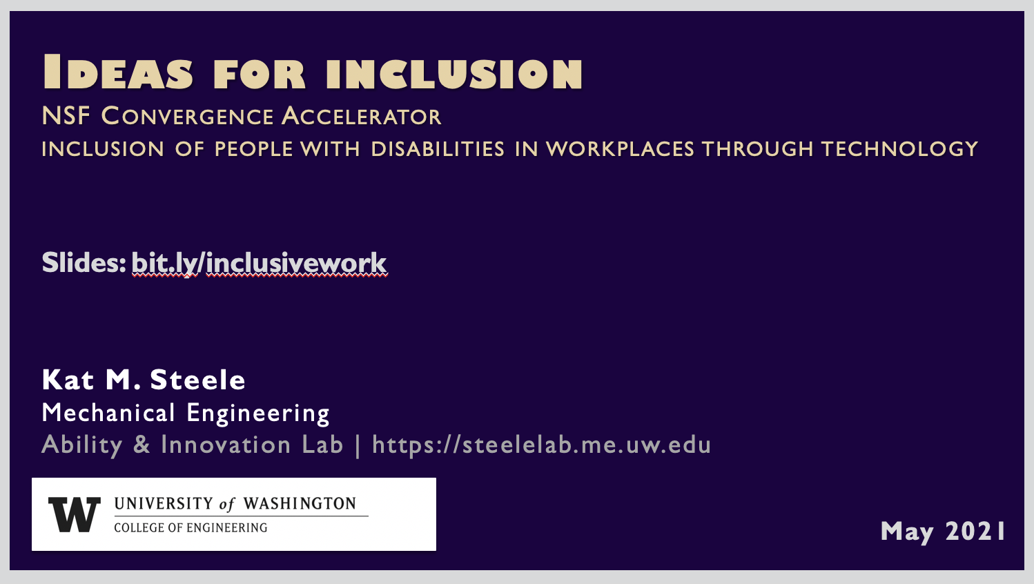 """Title slide of Dr. Steele's talk """"Ideas for Inclusion"""" on a purple background."""