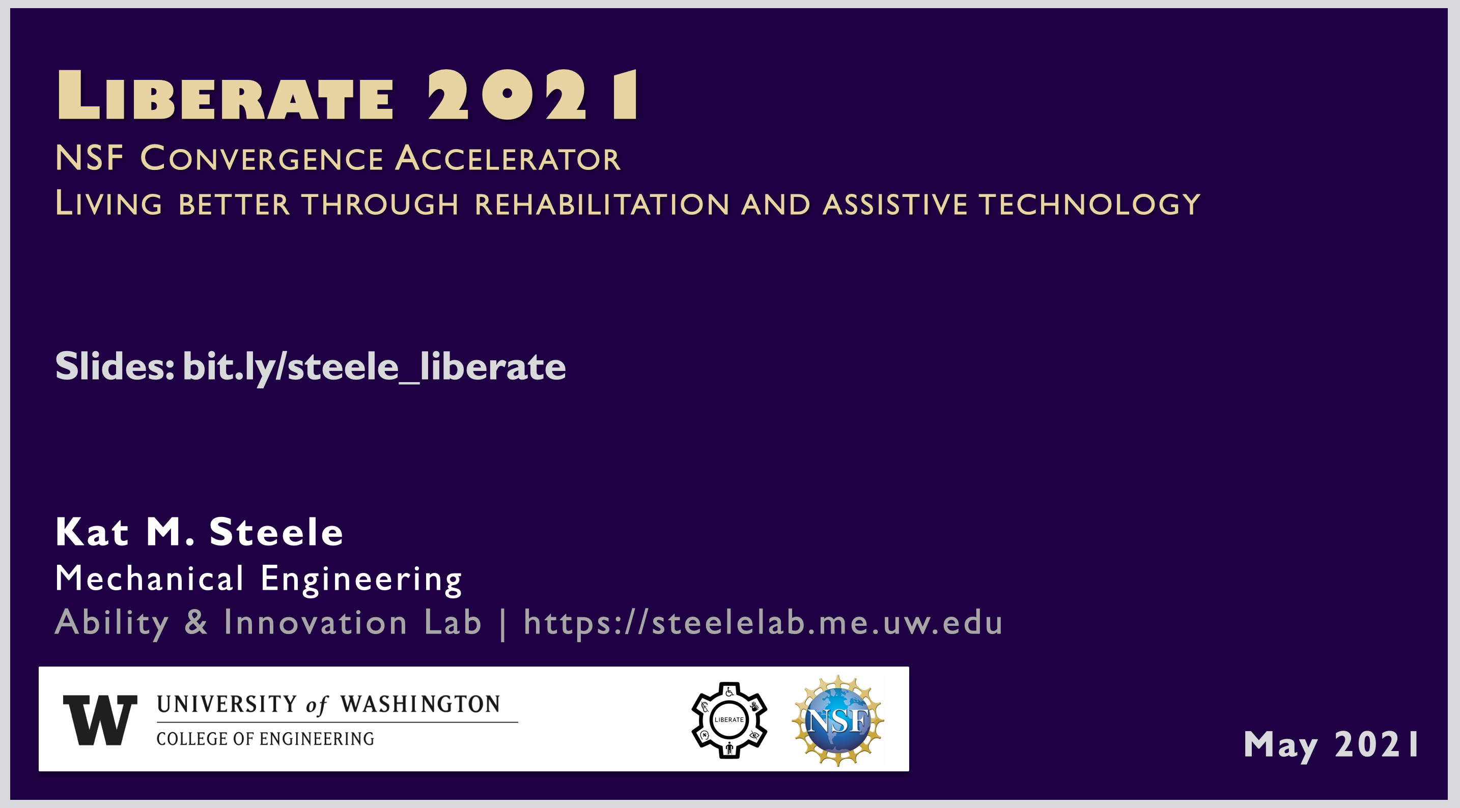 title slide of Dr. Steele's presentation on a purple background with text Liberate 2021 NSF convergence accelerator